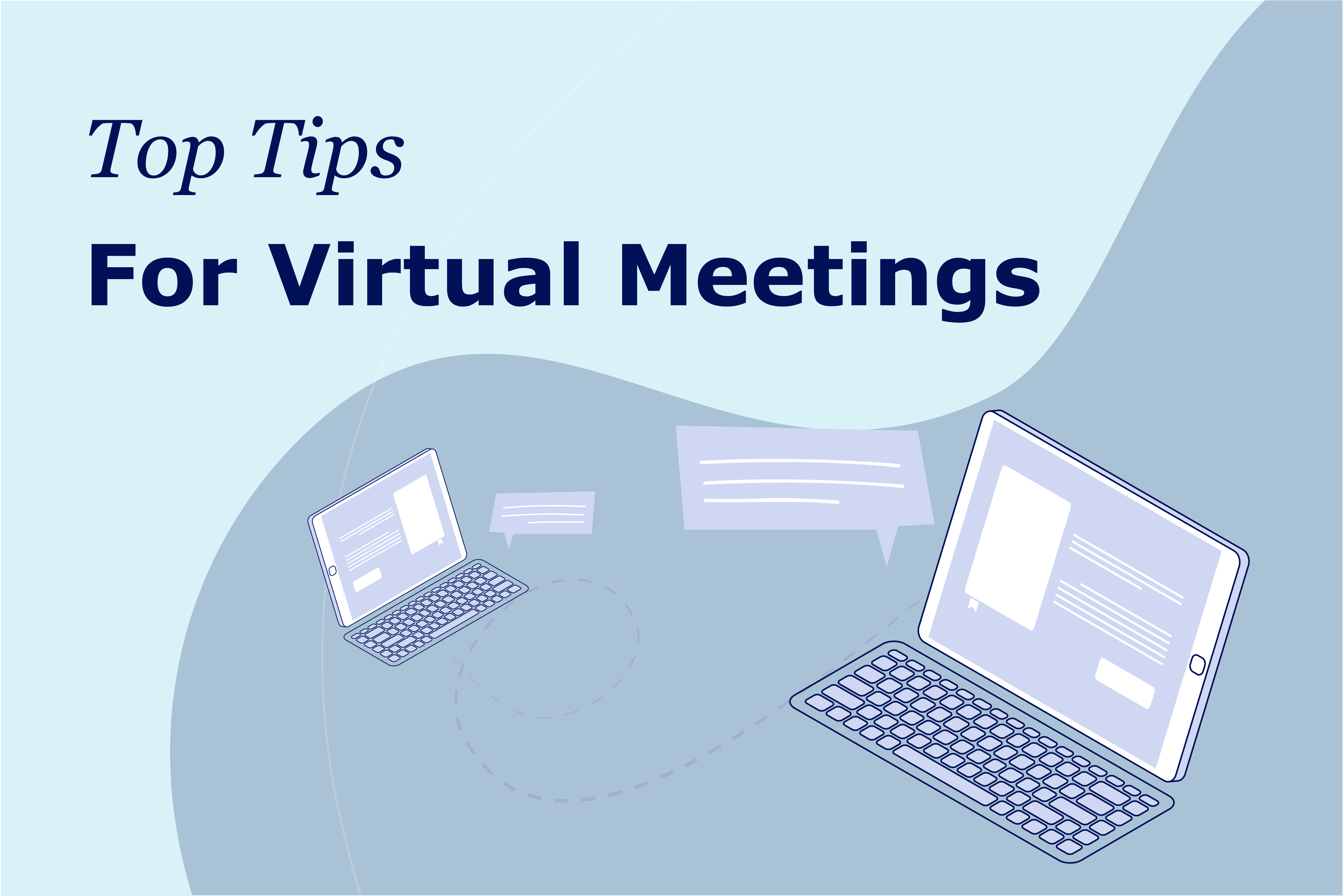 Top Tips for Virtual Meetings